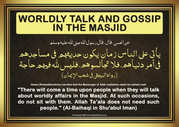 Masjid 5 - 0 Worldly Talk and Gossip in the Masjid By Islamic Posters